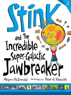 stink-and-the-incredible-super-galactic-jawbreaker