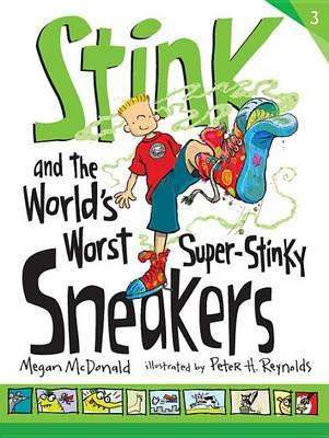 stink-and-the-world-s-worst-super-stinky-sneakers