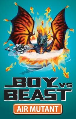boy-vs-beast-air-mutant