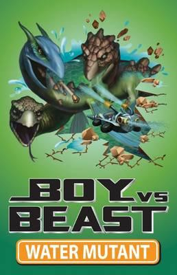 boy-vs-beast-water-mutant