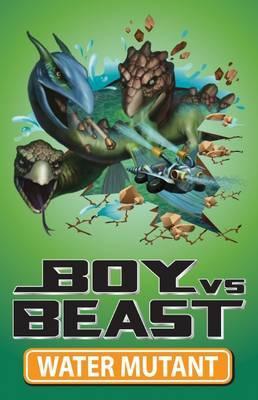 boy-vs-beast-water-mutant