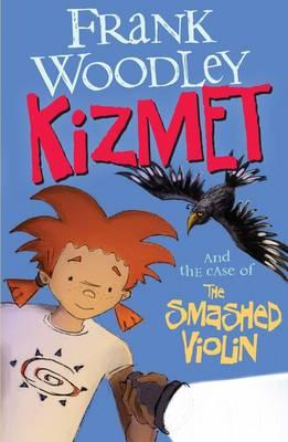 kizmet-and-the-case-of-the-smashed-violin-1